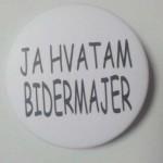 JA HVATAM BIDERMAJER